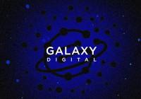 Galaxy Digital宣布成立加密挖矿业务部门
