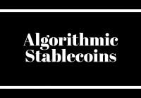 【比推独家】算法稳定币的现状与未来:小样本窥探其模型及挑战痛点