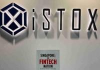 数字证券平台iSTOX完成5000万美元A轮融资,新加坡交易所参投