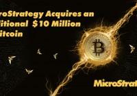 MicroStrategy再次以1000万美元现金买入比特币